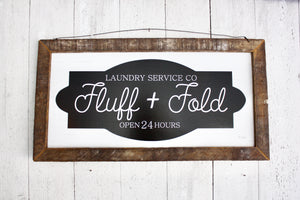 "Farmhouse Sign ""Fluff & Fold"""