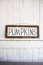 "Fall Farmhouse Sign ""Pumpkins"""