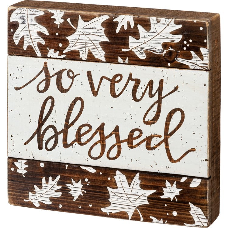 """So Very Blessed""- Box Sign"
