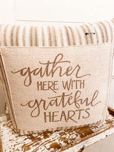 Gather Here With Grateful Hearts Pillow