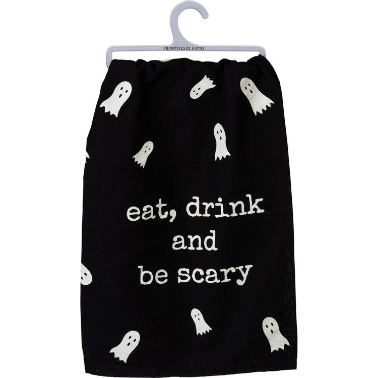 Eat, Drink, and Be Scary- Dish Towel