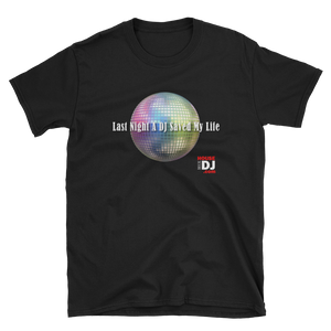 DJ Saved My Life Short-Sleeve Unisex T-Shirt