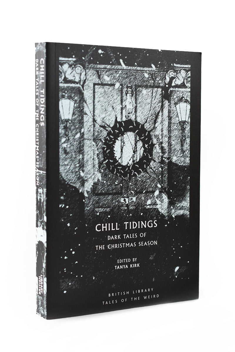 Chill Tidings - Dark Tales of the Christmas Season