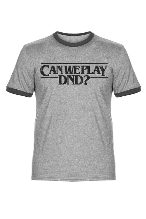 Can We Play DnD? - Retro Ringer T-Shirt - GAMETEEUK