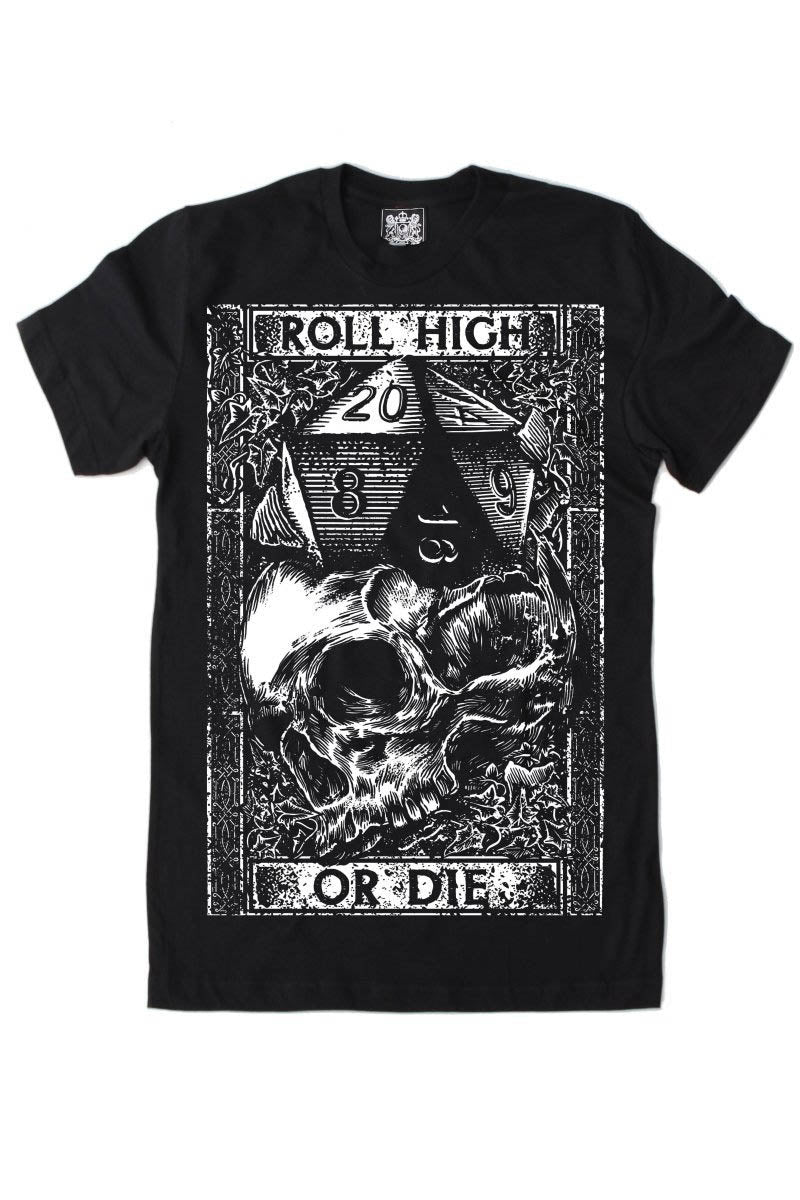 Roll High or Die - T - Shirt