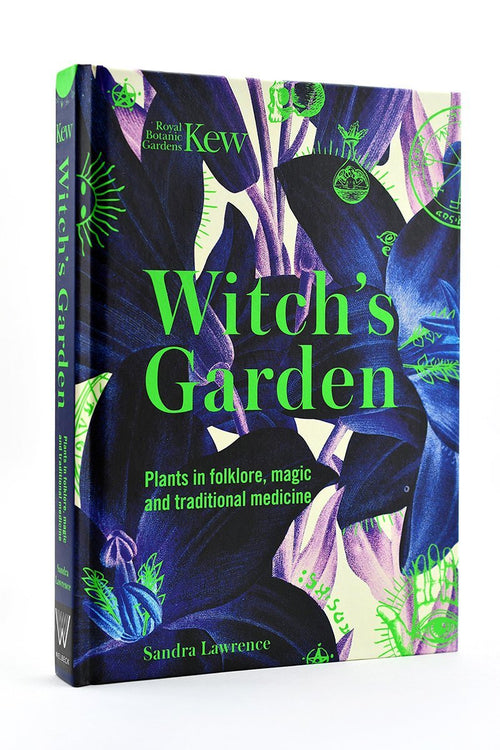 The Witch's Garden - Plants in Folklore, Magic and Traditional Medicine (Hardcover) - GAMETEEUK
