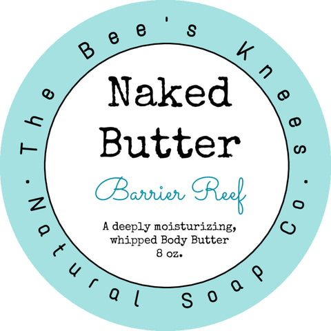 Naked Butter; Barrier Reef