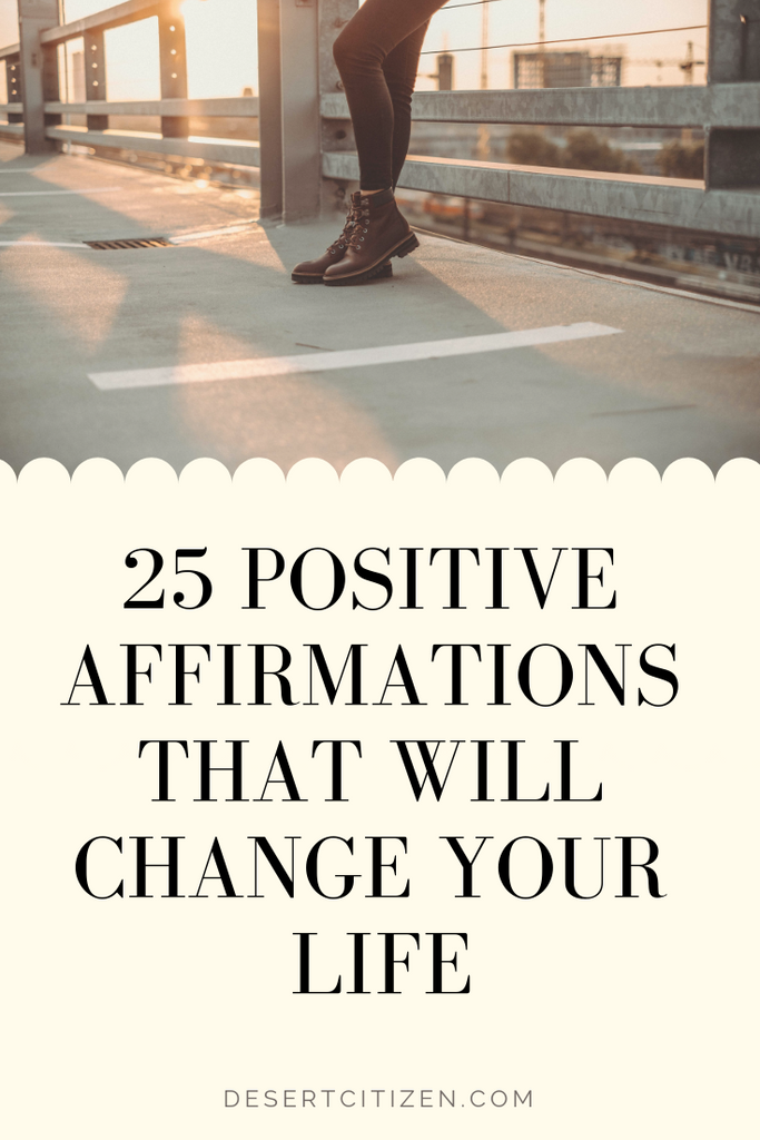 25 positive affirmations that will change your life