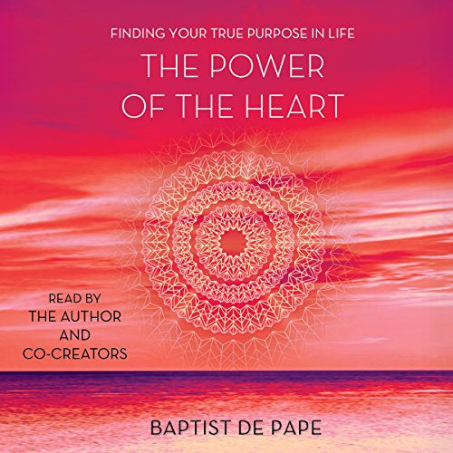 the power of the heart: finding your true purpose book