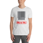 Blow Me Parody T-Shirt