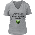 Don't Eat Watermelon Seeds - Expecting Mother Tees & Tanks