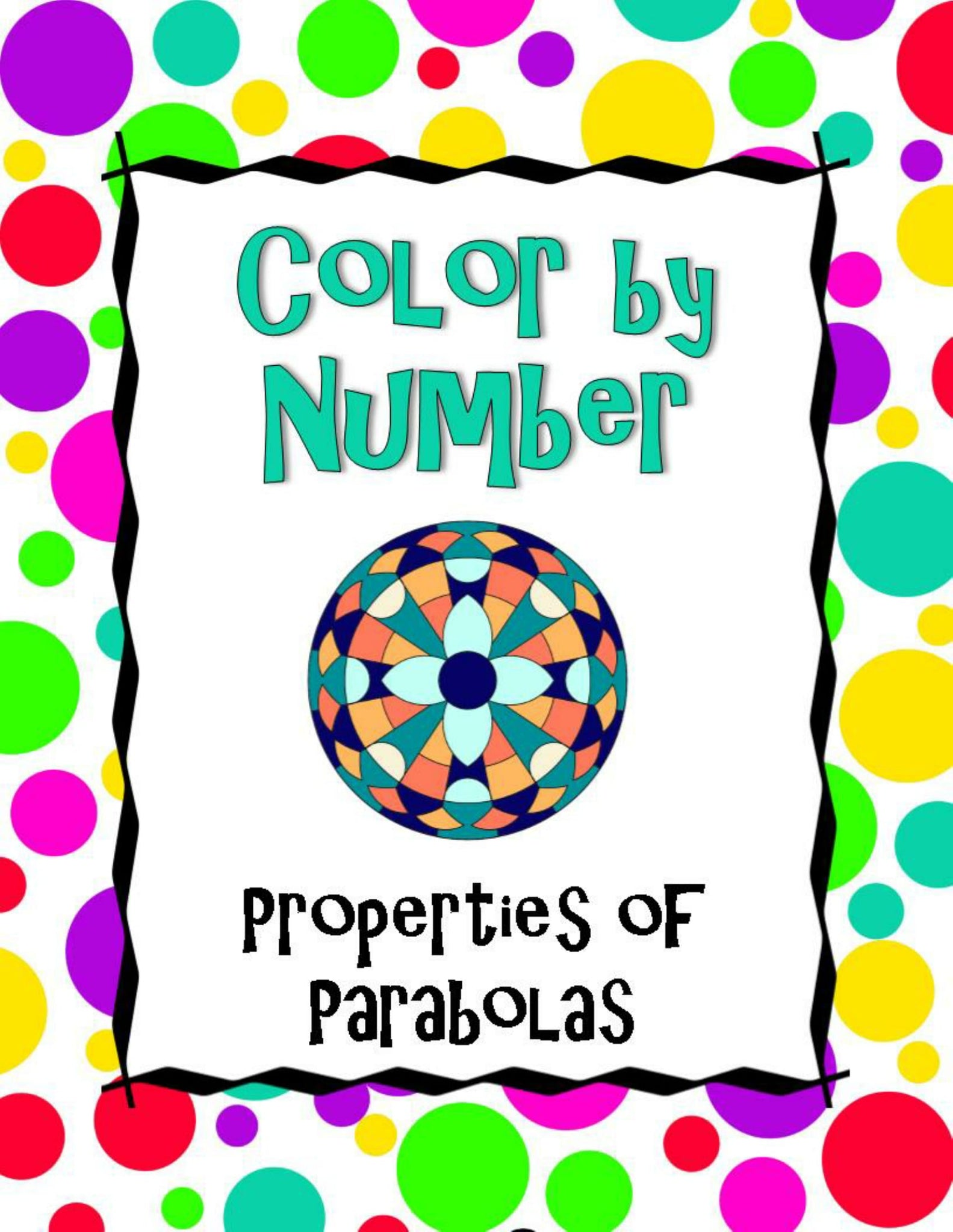 Properties of Parabolas Color by Number – Funrithmetic