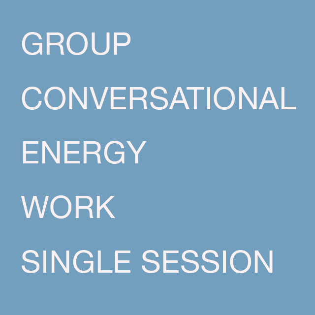 Group Energy Work Single Session