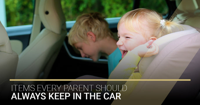 Items Every Parent Should Always Keep In The Car