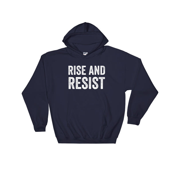 Rise and Resist Hooded Sweatshirt