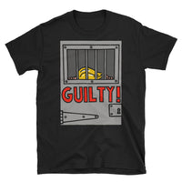 GUILTY!  - black, short-sleeve, unisex t-shirt