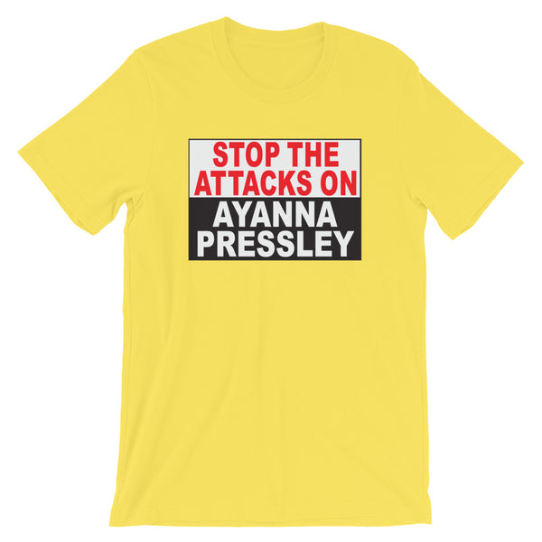 Stop The Attacks On Ayanna Pressley - Short-Sleeve Unisex T-Shirt