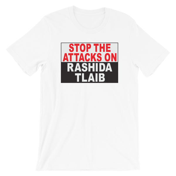 Stop The Attacks On Rashida Tlaib - Short-Sleeve Unisex T-Shirt