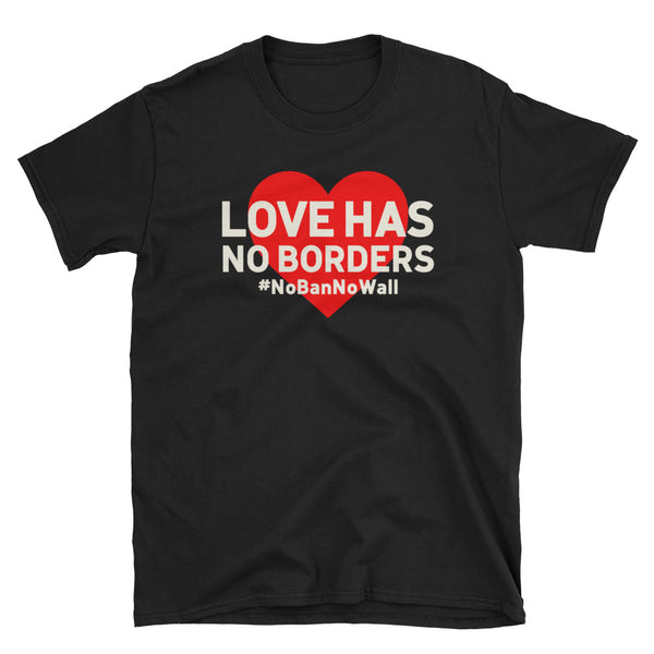 Love Has No Borders - black, short-sleeve, unisex t-shirt