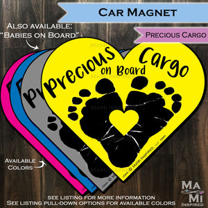 Precious Cargo on Board Babies on Board Baby Footprint Heart - Car Magnet Car Safety Child Parking Lot Kids Car Safety - Magnet - Reapply - Safety Spot