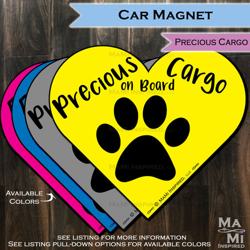Precious Cargo on Board Heart Car Magnet for Dog on Board with Paw print, Puppy Footprint Heart Reapply - Safety Spot