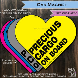 Precious Cargo on Board Babies on Board Baby Wording Heart - Car Magnet Car Safety Child Parking Lot Kids Car Safety - Magnet - Reapply - Safety Spot