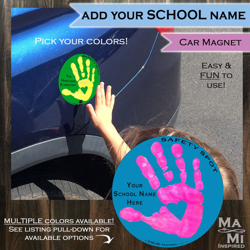 Safety Spot™ - CUSTOM Your School Name ad Kids Hand Car Magnet, Toddler Child Handprint, Kids Car Safety, Parking Lot Safe Spot to Stand - Safety Spot