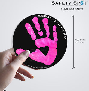 Espacio Seguro SPANISH Safety Spot ™ MAGNET - Kids Handprint for Car Parking Safety - Safety Spot