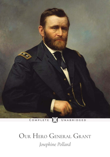 Our Hero General Grant