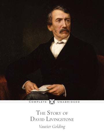 The Story of David Livingstone