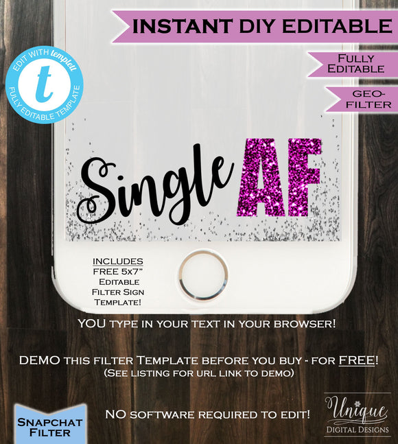 Single AF Snapchat Geofilter Single Awareness Day Party SAD Party Birthday Filter Anti Valentine's Personalize Custom INSTANT Self Editable