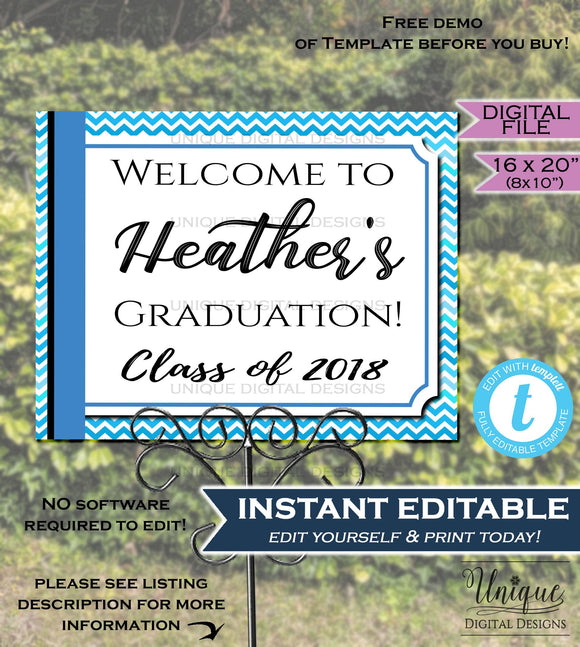 Graduation Party Welcome Sign Grad Signage Welcome to Poster Blue Chevron Personalize Custom Printable INSTANT SelfEDITABLE 16x20 Digital