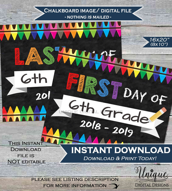 First day of School Chalkboard Sign reusable 1st day 6th Grade Sign Last day of School Crayon Digital Printable