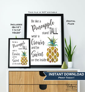 Be like a Pineapple Sign Pineapple Quote Office Motivational Decor Inspirational Class Poster Digital Printable   11x14