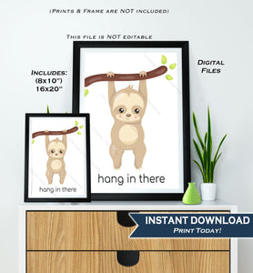 Hang in there poster, Sloth Quote, Cat gift sign, Nursery Motivational Decor, Inspirational Class Poster Digital Printable