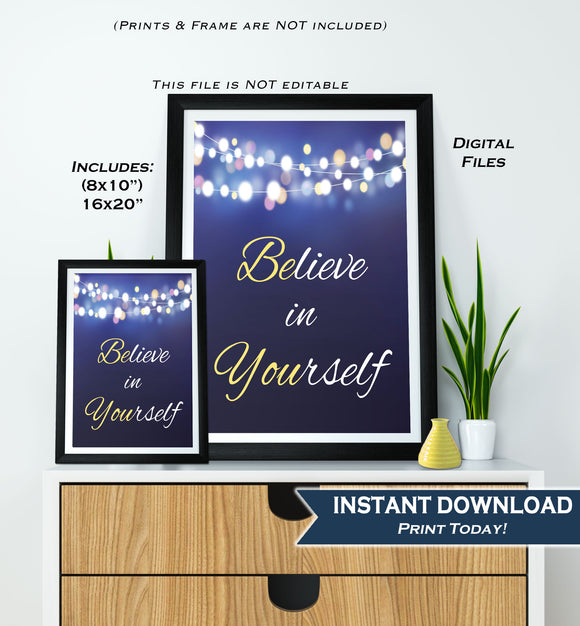Believe in Yourself Sign, Be You Poster, Inspirational Quote Office Motivation Decor School Class Poster Digital Printable INSTANT DOWNLOAD