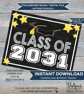 Class of 2031 Sign Class of 2031 Chalkboard Grad Graduation Kindergarten First Day of School Sign 2031 Grad Printable INSTANT DOWNLOAD 16x20