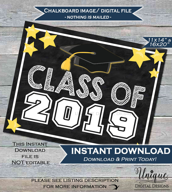 Class of 2019 Sign Class of 2019 Chalkboard Graduation High School Last First Day of School Sign 2019 Grad Printable