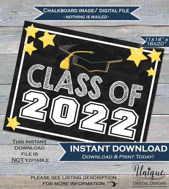 Class of 2022 Sign Class of 2022 Chalkboard Graduation Starting High School First Day of School Sign 2022 Printable INSTANT DOWNLOAD 16x20