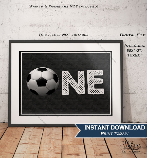 One Soccer Sign First Birthday Soccer Theme Chalkboard Soccer Party Sign Decoration Digital Printable Poster INSTANT DOWNLOAD PDF 16x20 8x10