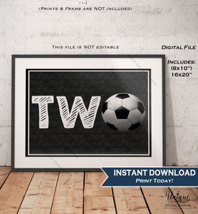 Two Soccer Sign Second Birthday Soccer Theme Chalkboard Soccer Party Sign Decoration Digital Printable Poster