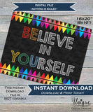 Believe in Yourself Sign, Be You Poster, Inspirational Quote Office Motivation Decor School Class Poster Digital Printable