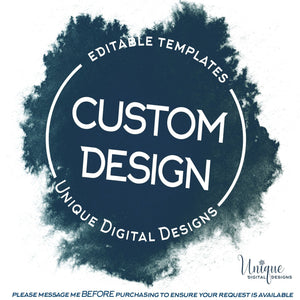 Add On - CUSTOM design! Custom Invitation Custom Invitation Customized Invitations, Personalized Instant Download Custom Orders