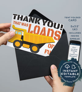 Truck Thank You Card, Editable Construction Printable, Loads of Fun Birthday Thank you Folded Card, Includes Inside Spread