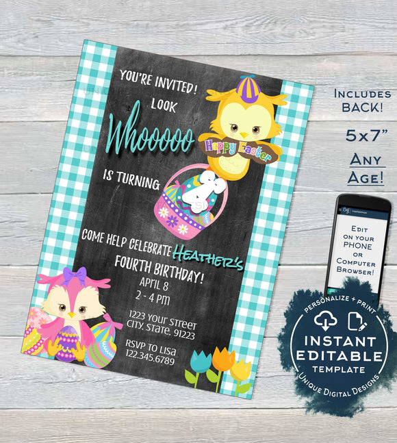 Editable Easter Birthday Party Invitation, Look Whooo is turning Any Age Easter Egg Hunt, Owl Party Invite Printable Custom