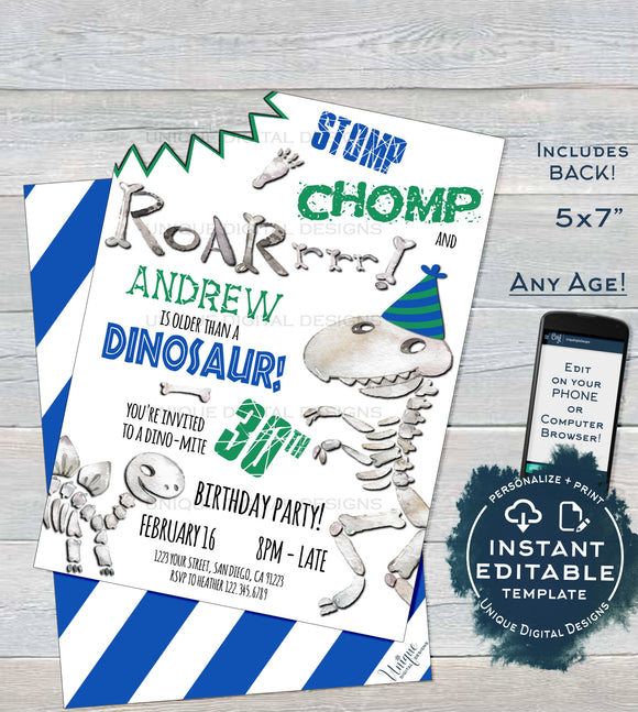Older than a Dirt, Dinosaur Birthday Invitation, Editable Stomp Chomp and Roar Bite Invite ANY Age Party Printable Template INSTANT DOWNLOAD