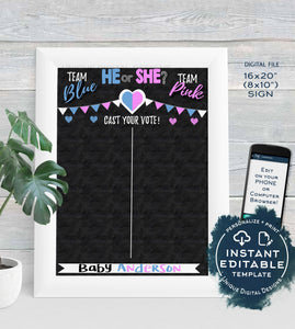 He or She Gender Reveal Party, Editable Cast your Vote Sign, What Will Baby Be Chalkboard Personalized Digital Printable