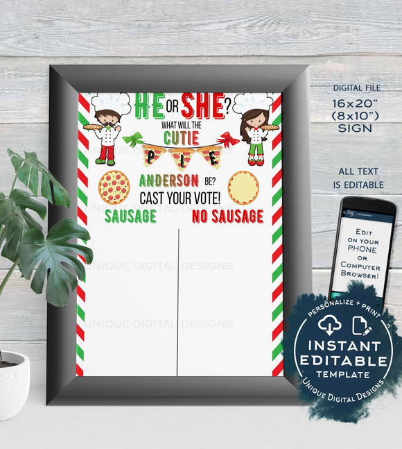 Pizza Party Gender Reveal Cast your Vote Sign, Editable He or She Cutie Pie Pizza, What will Baby Italian Custom Printable INSTANT ACCESS