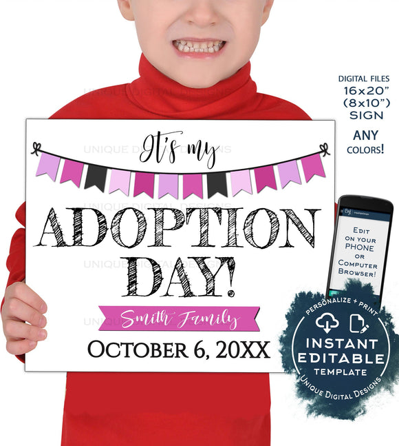Girls Adoption Day Sign, Editable It's My Adoption Day Photo Prop Announcement, New Family Hooray, diy Printable
