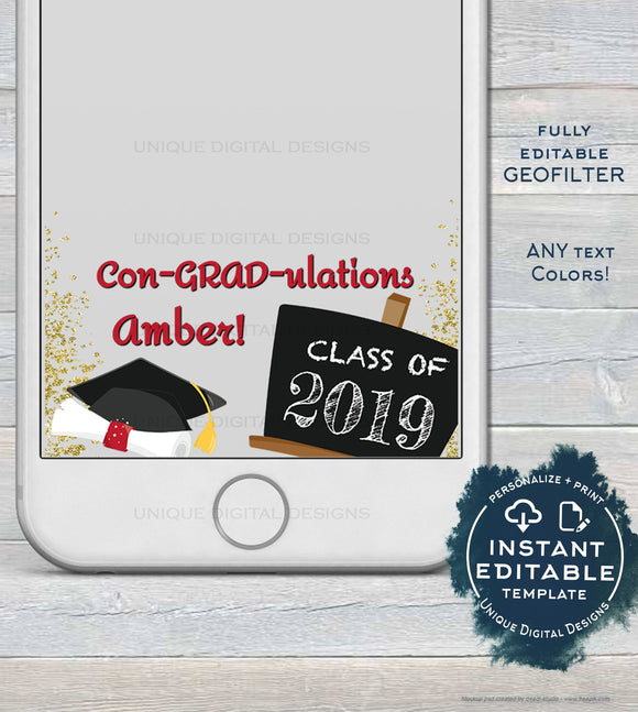 Editable Graduation Snapchat Geofilter, ConGRADulations Grad Filter, Personalized Class of 2019 Party School Diploma Custom